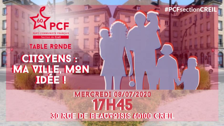 8 juillet, Creil - PCF Creil-Table-ronde « Citoyen·ne·s : ma ville, mon idée »
