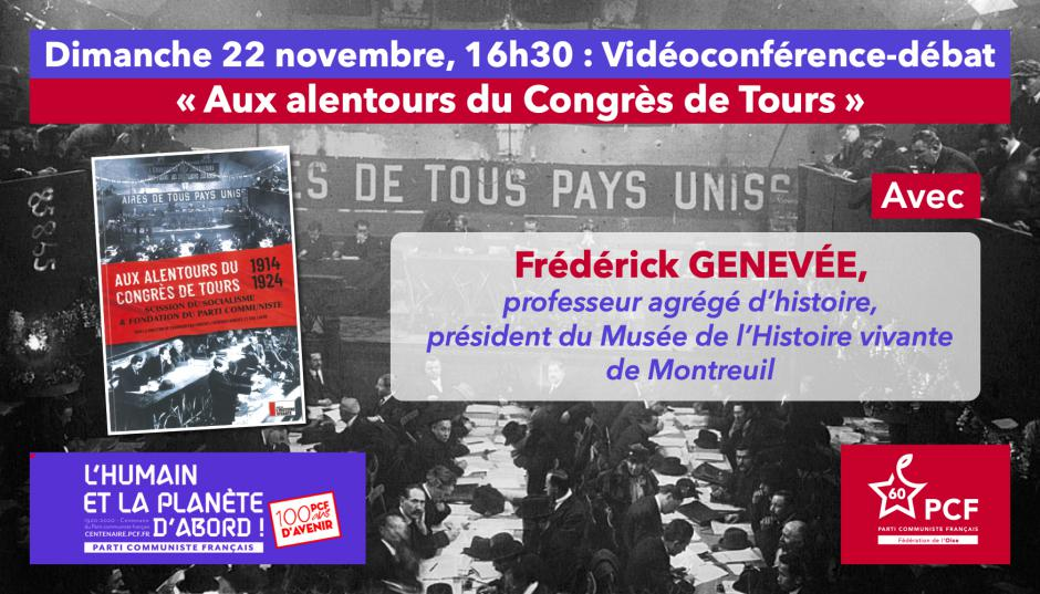 Centenaire du PCF : « Aux alentours du Congrès de Tours », avec Frédérick Genevée