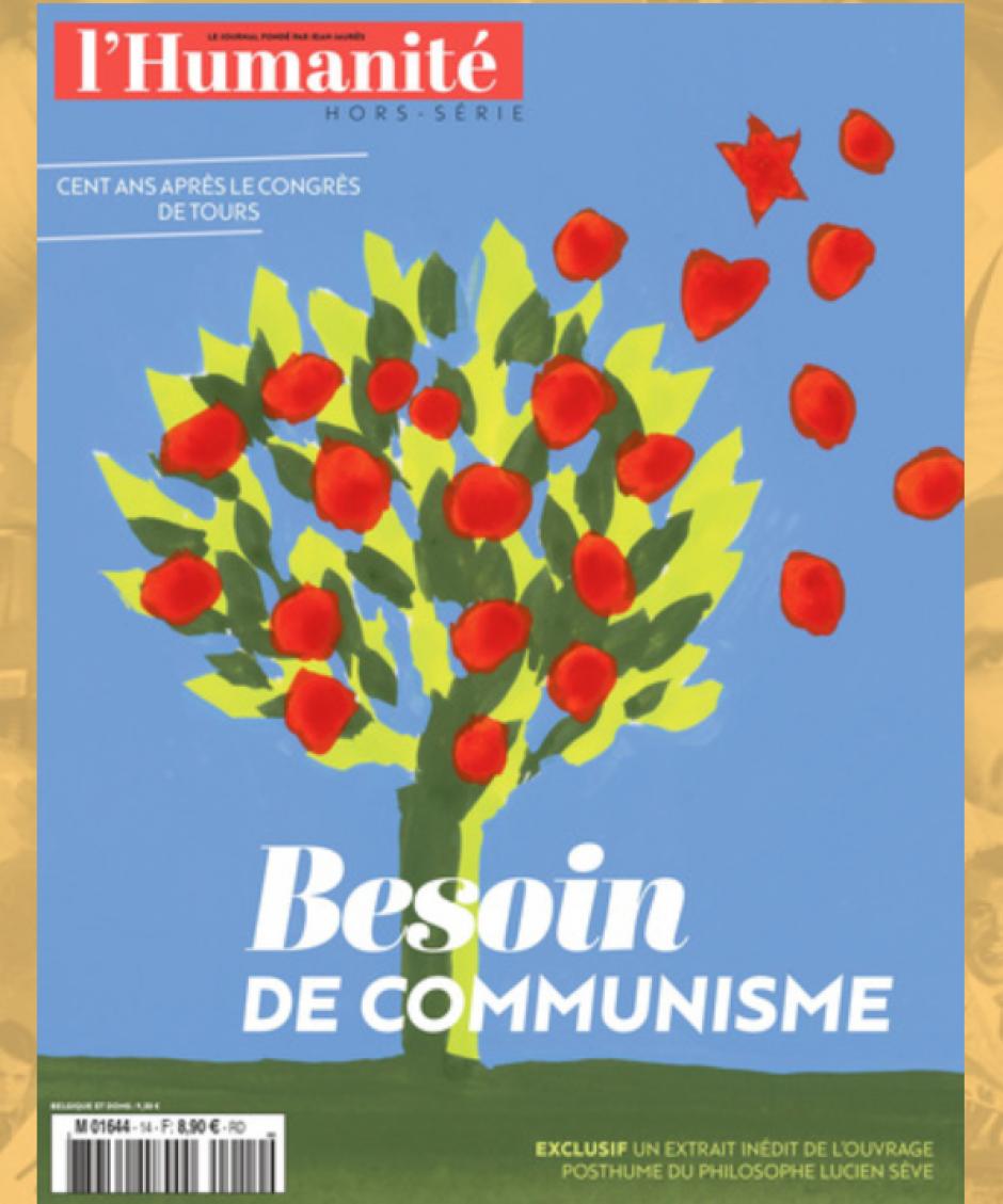 Hors-série de L'Humanité « Besoin de communisme - spécial centenaire du Part communiste français »