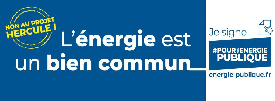Pétition « Pour une énergie publique, contre le projet Hercule » - Janvier 2021