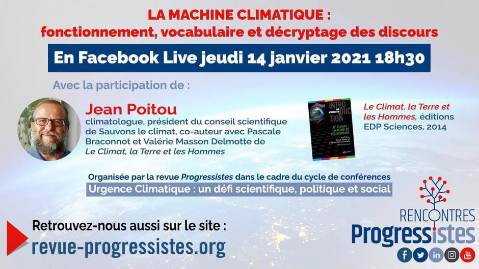 14 janvier, Internet - Progressistes-Conférence « La machine climatique », avec Jean Poitou