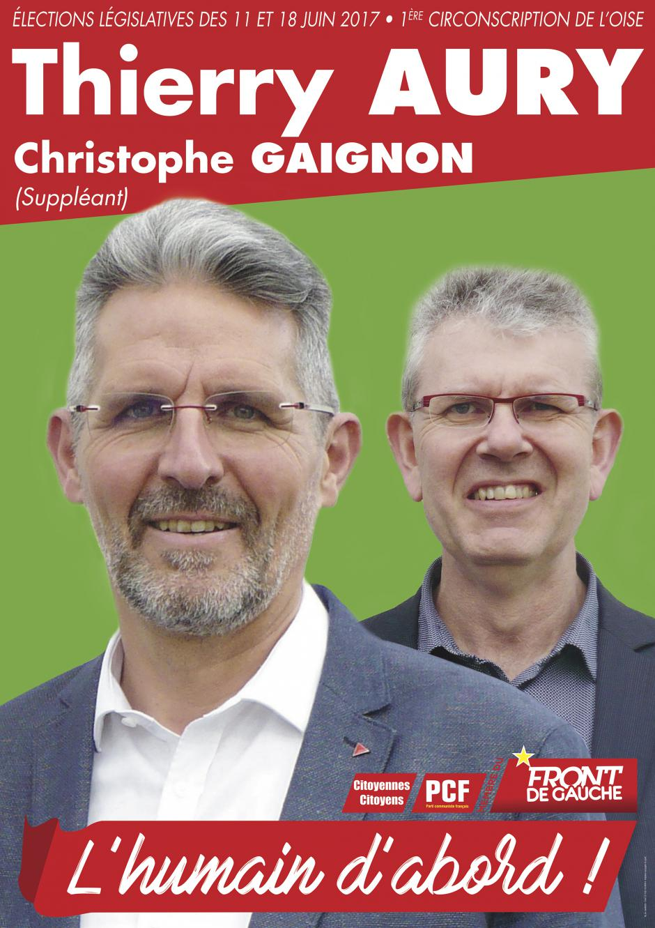 Affiche de campagne de Thierry Aury et Christophe Gaignon aux Législatives 2017 - 1re circonscription de l'Oise, 18 mai 2017
