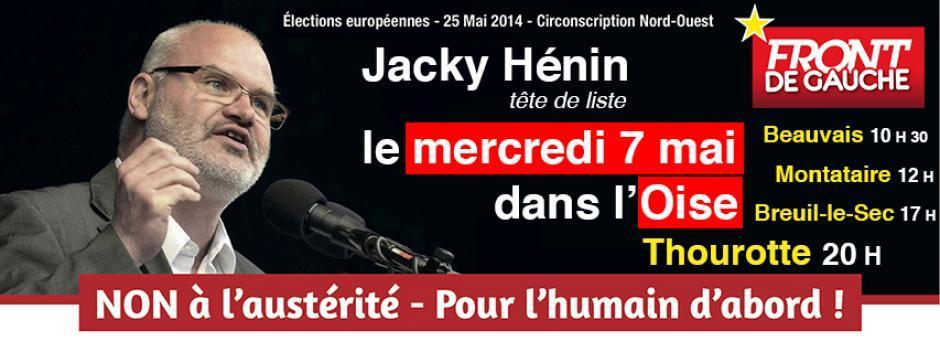 Européennes 2014 : rompre, rassembler et reconstruire avec Jacky Hénin et les candidats du département - Oise, 7 mai 2014