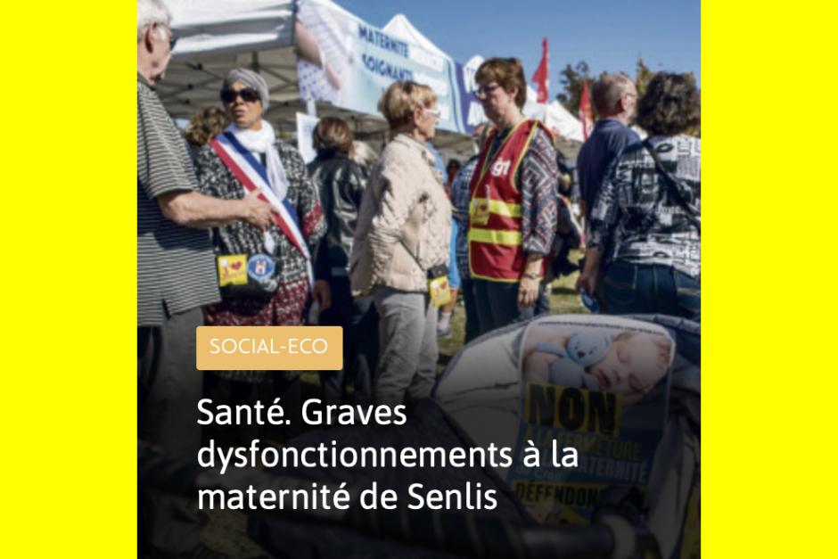 L'Humanité du 31 mai : « Graves dysfonctionnements à la maternité de Senlis »
