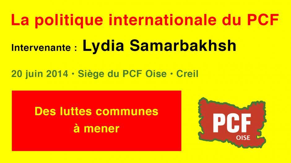 La politique internationale du PCF, avec Lydia Samarbakhsh-Partie 6/8 - Creil, 20 juin 2014