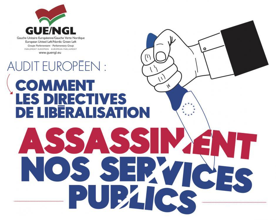 Audit européen : comment les directives de libéralisation assassinent nos services publics