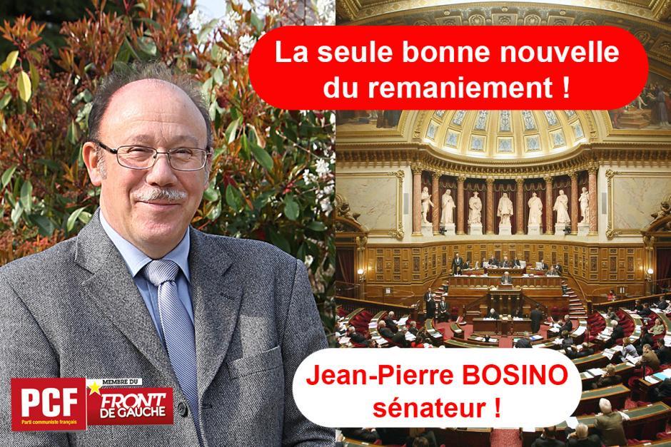 La seule bonne nouvelle du remaniement : Jean-Pierre Bosino sénateur !