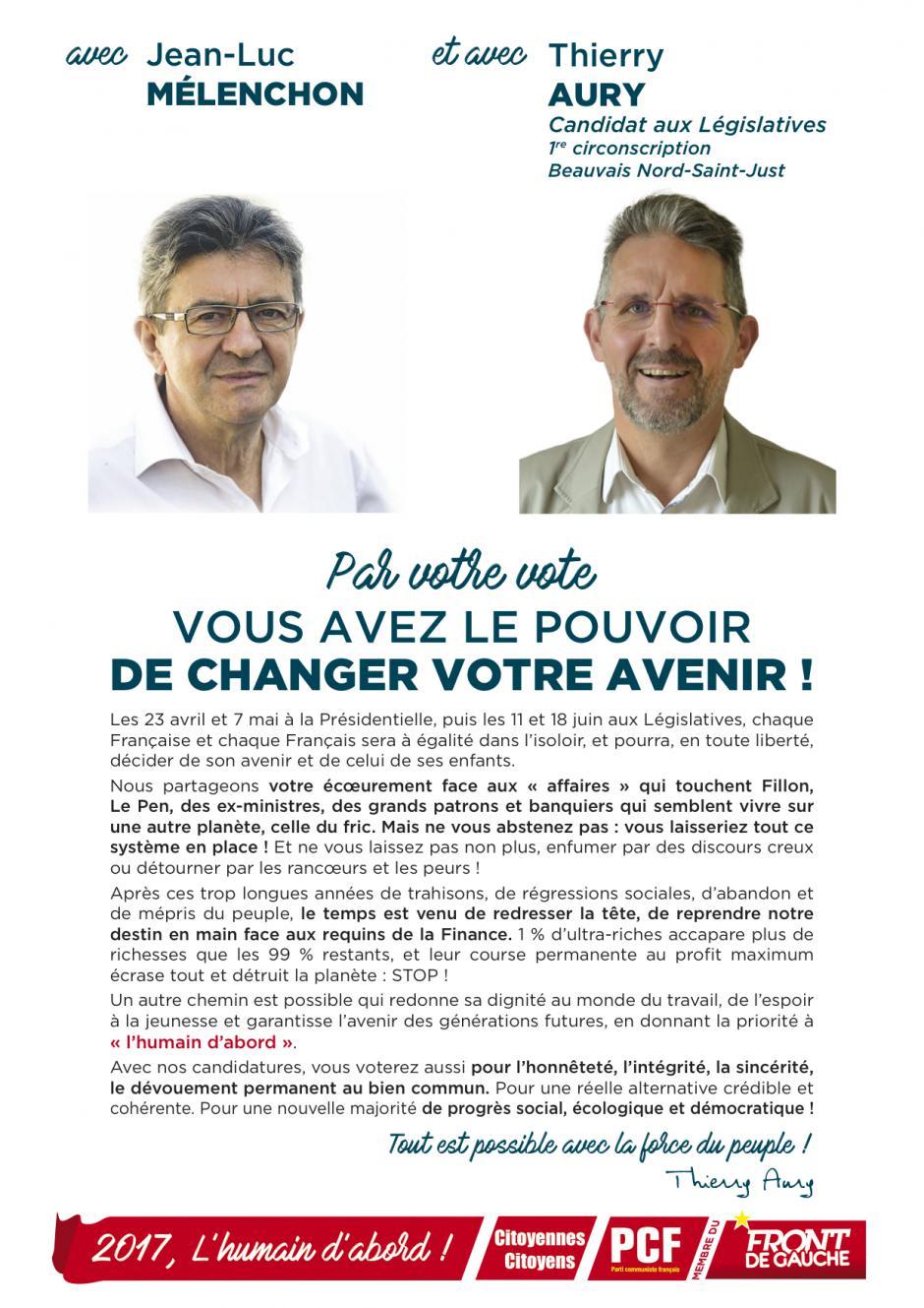 Tract « Avec Jean-Luc Mélenchon et avec Thierry Aury, par votre vote, vous avez le pouvoir de changer votre avenir » - 1re circonscription de l'Oise, 7 avril 2017