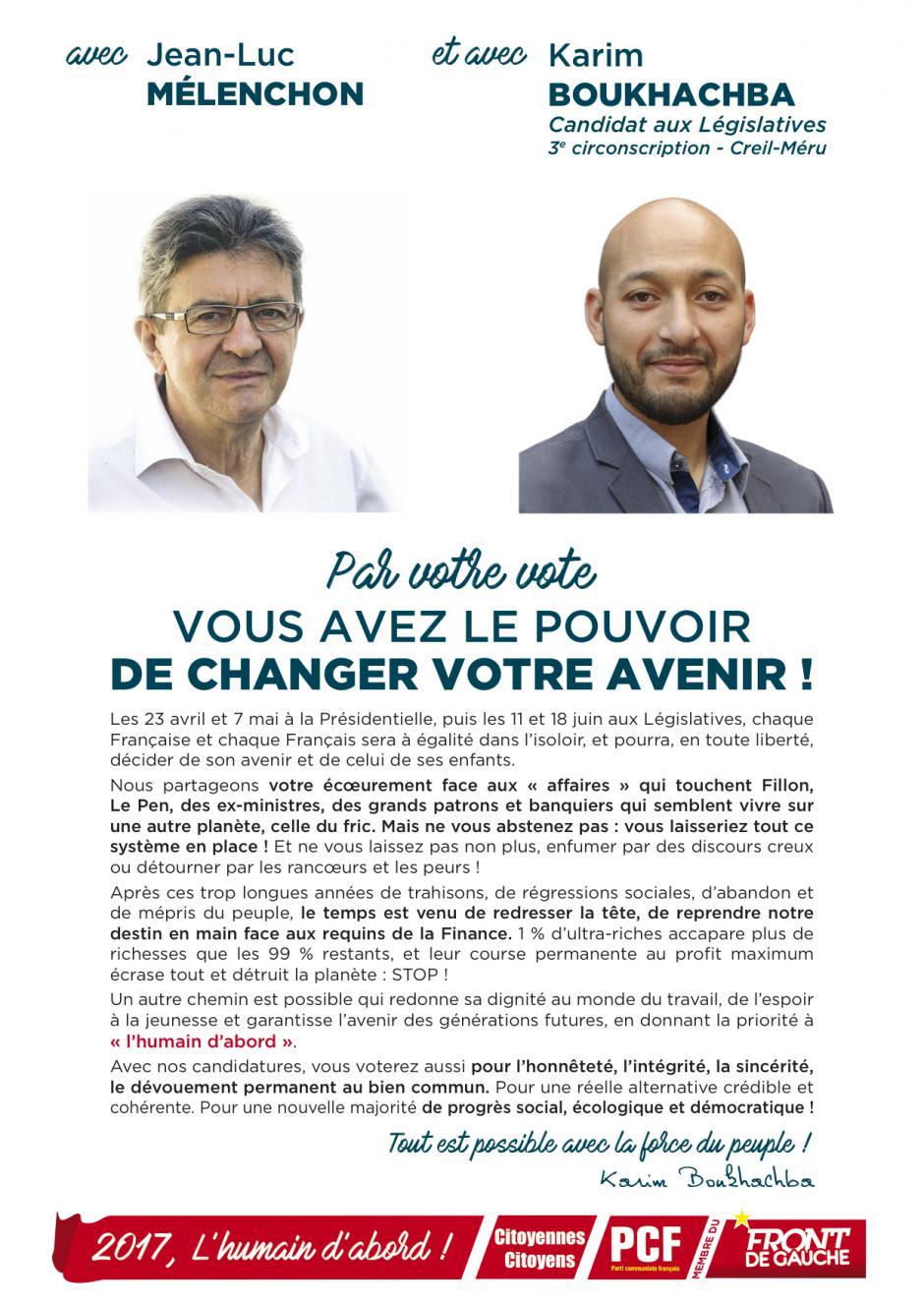 Tract « Avec Jean-Luc Mélenchon et avec Karim Boukhachba, par votre vote, vous avez le pouvoir de changer votre avenir » - 3e circonscription de l'Oise, 7 avril 2017