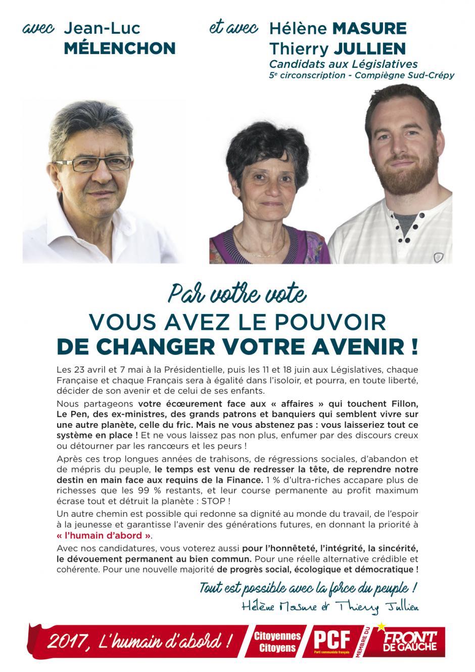 Tract « Avec Jean-Luc Mélenchon et avec Hélène Masure et Thierry Jullien, par votre vote, vous avez le pouvoir de changer votre avenir » - 5e circonscription de l'Oise, 7 avril 2017