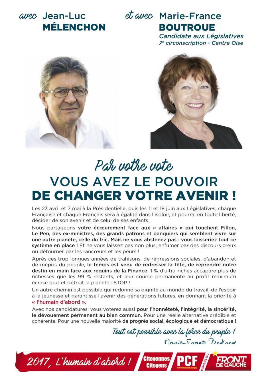Tract « Avec Jean-Luc Mélenchon et avec Marie-France Boutroue, par votre vote, vous avez le pouvoir de changer votre avenir » - 7e circonscription de l'Oise, 7 avril 2017