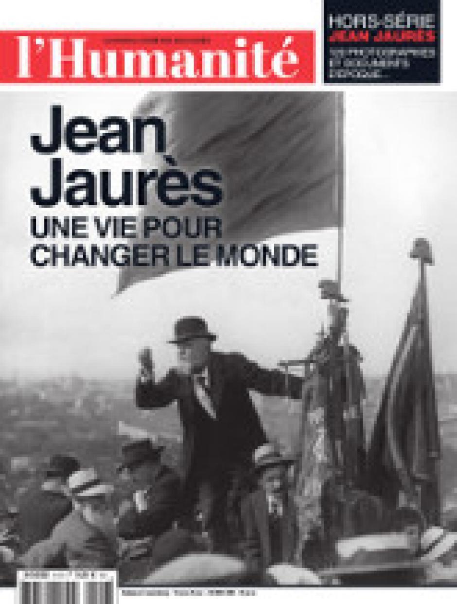 Hors-série L'Humanité « Jean Jaurès, une vie pour changer le monde »