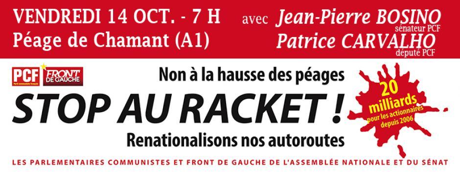 14 octobre, péage de Chamant - Non à la hausse des péages ! Stop au racket ! Renationalisons nos autoroutes !
