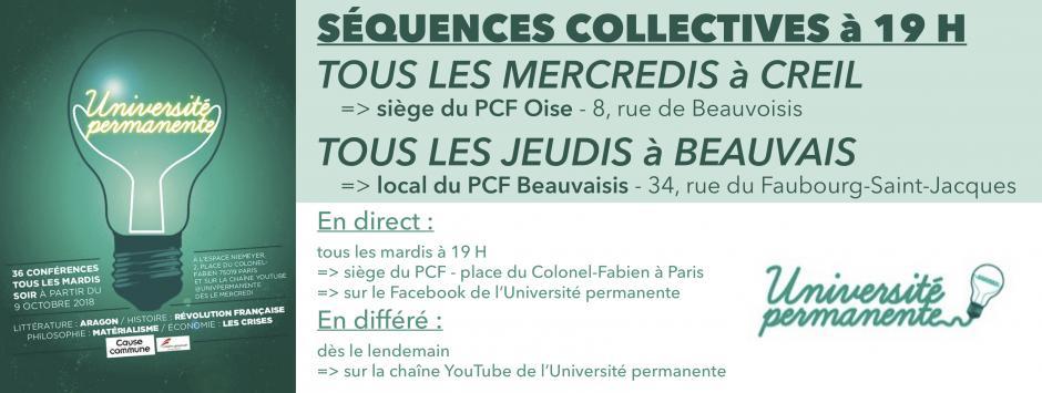 L'Université permanente : écoutes collectives tous les mercredis à Creil et tous les jeudis à Beauvais