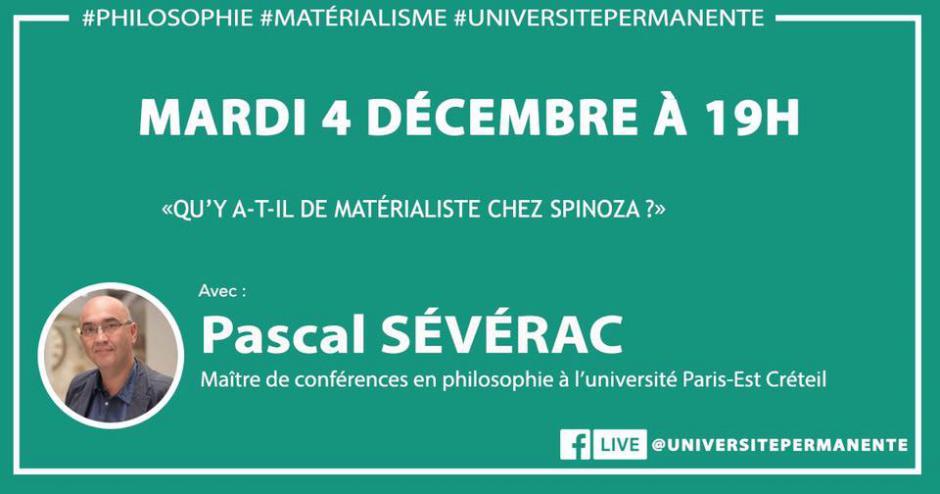 5 décembre, Beauvais & Creil - Université permanente : écoutes collectives « Qu'y a-t-il de matérialiste chez Spinoza ? », avec Pascal Sévérac