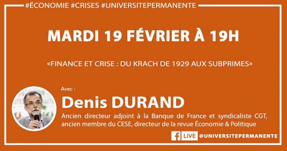 20 & 21 février, Creil et Beauvais - Université permanente-Écoutes collectives « Finance et crise », avec Denis Durand