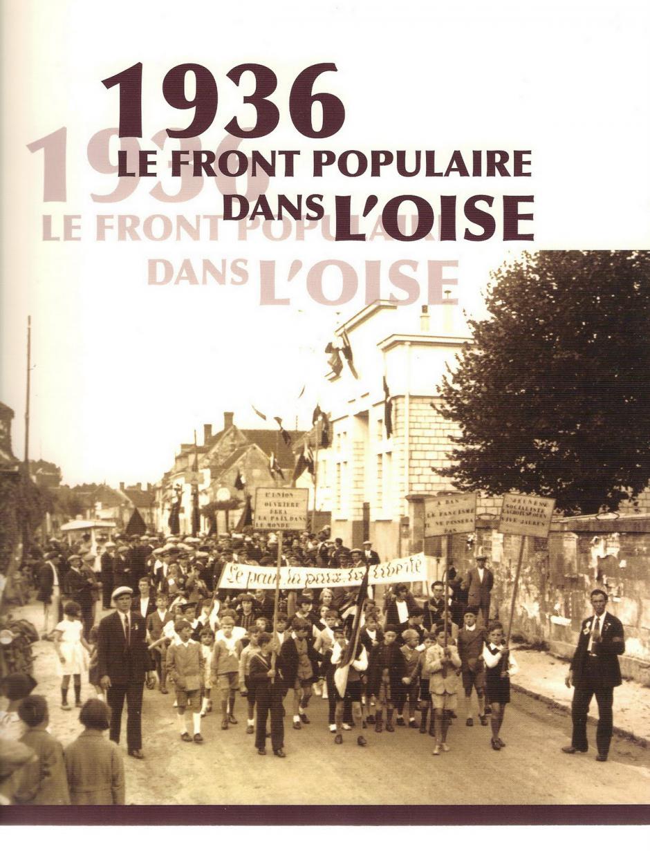 1936, le Front populaire dans l'Oise - Jean-Pierre Besse