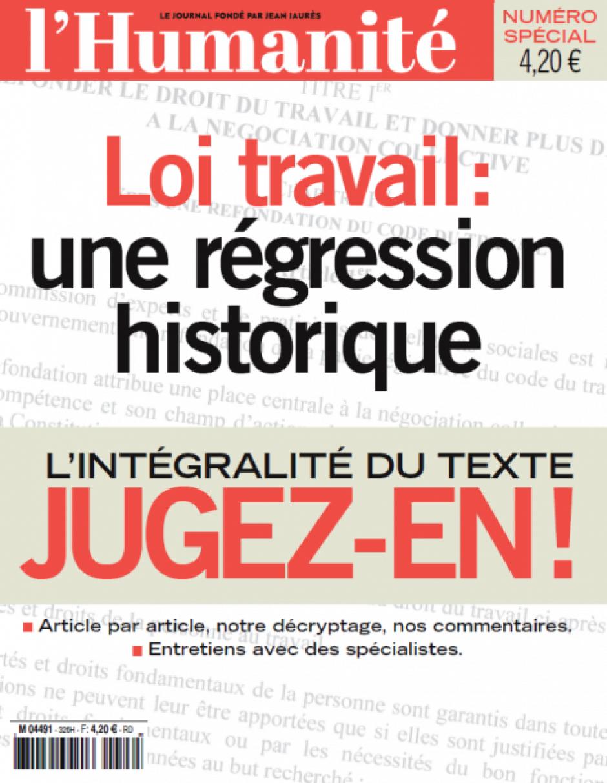 N° spécial de l'Humanité : « Loi Travail : une régression historique »