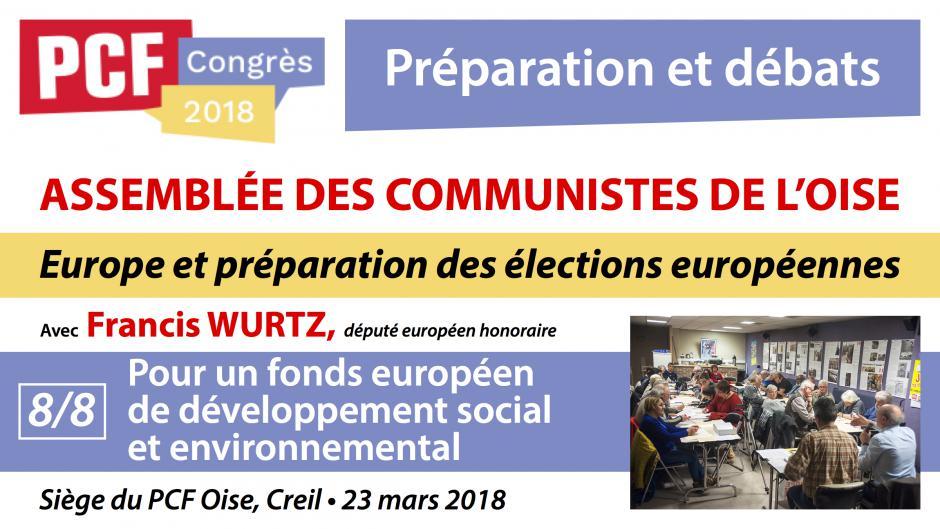 Préparation du Congrès 2018 « Europe et préparation des élections européennes 2019 », avec Francis Wurtz (8/8) - Creil, 23 mars 2018