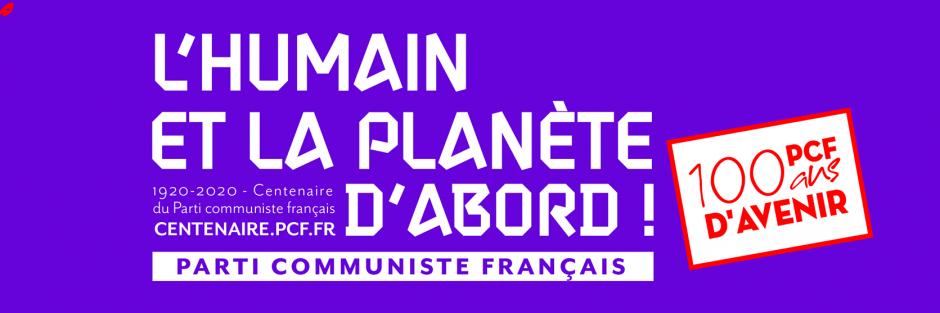 Fêtons ensemble les « 100 ans d'avenir » du Parti communiste français !